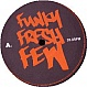 FUNKY FRESH FEW - HOWEVER YOU WANT IT - GRAND CENTRAL - VINYL RECORD - MR103944