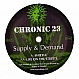 SUPPLY & DEMAND - SHIZZLE - CHRONIC - VINYL RECORD - MR105486