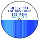 WILEY KAT - ICE RINK (VOCAL EP 2) - IR 2 - VINYL RECORD - MR105739