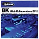BK - KLUB KOLLABORATIONS EP 2 - NUKLEUZ BLUE - VINYL RECORD - MR105945