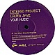 INTENSO PROJECT FT LAURA JAYE - YOUR MUSIC - CONCEPT - VINYL RECORD - MR106216