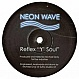 REFLEX - Y SOUL - NEON WAVE - VINYL RECORD - MR108437