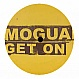 MOGUAI - GET ON (2003) - HOPE  - VINYL RECORD - MR111265