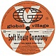 SOFT HOUSE COMPANY - WHAT YOU NEED - GLOBAL VILLAGE - VINYL RECORD - MR1136