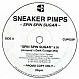 SNEAKER PIMPS - SPIN SPIN SUGAR - CLEAN UP  - VINYL RECORD - MR12214
