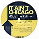 THIS AIN'T CHICAGO - RIDE THE RHYTHM (2004 REMIX) - PARISONIC SQ - VINYL RECORD - MR125344
