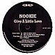NOOKIE - GIVE A LITTLE LOVE (1994 REMIX) - REINFORCED - VINYL RECORD - MR12671