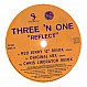 THREE 'N' ONE - REFLECT - FFRR - VINYL RECORD - MR12680