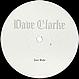 DAVE CLARKE - JUST RIDE - SKINT - VINYL RECORD - MR127498