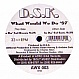 DSK - WHAT WOULD WE DO (1997 REMIX) - AFRO WAX - VINYL RECORD - MR12879