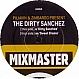 PILIAVIN & ZIMBARDO - THE DIRTY SANCHEZ - MIXMASTER - VINYL RECORD - MR132041