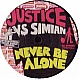 JUSTICE VS SIMIAN - NEVER BE ALONE - GIGOLO - VINYL RECORD - MR132325