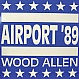 WOOD ALLEN - AIRPORT 89 - BCM - VINYL RECORD - MR1335