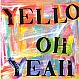 YELLO - OH YEAH - MERCURY - VINYL RECORD - MR1344