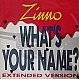 ZINNO - WHAT'S YOUR NAME - ZYX - VINYL RECORD - MR1358