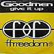 THE GOODMEN - GIVE IT UP - FFRR - VINYL RECORD - MR136360