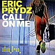 ERIC PRYDZ - CALL ON ME - DATA - VINYL RECORD - MR138401