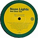 NEON LIGHTS - NOT OVER YET (D10 MIXES) - S-TRAXX  - VINYL RECORD - MR139992