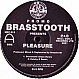 BRASSTOOTH - PLEASURE (REMIXES) - WELL BUILT - VINYL RECORD - MR140171