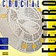 ELECTRO COMPILATION ALBUM - CRUCIAL ELECTRO 1 - STREET SOUNDS - VINYL RECORD - MR14156