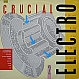ELECTRO COMPILATION ALBUM - CRUCIAL ELECTRO 2 - STREET SOUNDS - VINYL RECORD - MR14161