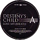 DESTINYS CHILD - LOSE MY BREATH - COLUMBIA - VINYL RECORD - MR142322