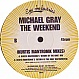 MICHAEL GRAY - THE WEEKEND (REMIX) - EYE INDUSTRIES - VINYL RECORD - MR142474