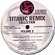K-TRAXX / TECHNOBOY - REMIXES VOLUME 2 - TITANIC - VINYL RECORD - MR142864