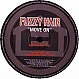 FUZZY HAIR - MOVE ON - HOUSEWORKS - VINYL RECORD - MR143550