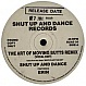 SHUT UP & DANCE - THE ART OF MOVING BUTTS (REMIX) - SHUT UP & DANCE - VINYL RECORD - MR14600