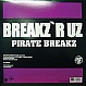 DJ PEABIRD - PIRATE BREAKZ - BREAKZ R UZ - VINYL RECORD - MR146982