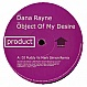 DANA RAYNE - OBJECT OF MY DESIRE - INCENTIVE - VINYL RECORD - MR148275
