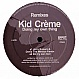KID CREME - DOING MY OWN THING (MIXES) - EFFET PARALLELE - VINYL RECORD - MR148276
