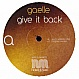 GAELLE - GIVE IT BACK - NAKED MUSIC  - VINYL RECORD - MR149159