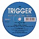 TRIGGER - DON'T STOP MY BEAT - TEC - VINYL RECORD - MR149584
