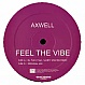 AXWELL - FEEL THE VIBE - EXECUTIVE - VINYL RECORD - MR150150
