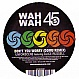 UNFORSCENE - DON'T YOU WORRY - WAHWAH 45 - VINYL RECORD - MR150827