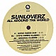 SUNLOVERZ - ALL AROUND THE WORLD - SPINNIN - VINYL RECORD - MR153369