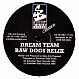 DREAM TEAM - RAW DOGS (SHY FX REMIX) / X FILES - SUBURBAN BASE RE-PRESS - VINYL RECORD - MR154143