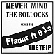 FLAUNT IT DJ'S - THE TRIP - RANSOM 18 - VINYL RECORD - MR154712