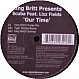 KING BRITT PRES. LIZZ FIELDS - OUR TIME - SLIP 'N' SLIDE - VINYL RECORD - MR155974