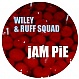 WILEY & RUFF SQUAD - JAM PIE - WK - VINYL RECORD - MR157160