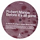 ROBERT MANOS - BEFORE ITS ALL GONE - TRUESOUL - VINYL RECORD - MR158821