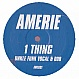 AMERIE - ONE THING (FUNKY HOUSE REMIX) - WHITE - VINYL RECORD - MR159948