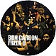 BON GARCON - FREEK U (PICTURE DISC) - INDEPENDANCE - VINYL RECORD - MR161341