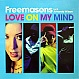 FREEMASONS FEAT AMANDA WILSON - LOVE ON MY MIND (DISC 1) - LOADED - VINYL RECORD - MR164044