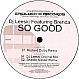 DJ LEESKI FEAT. BRENDA - SO GOOD (RICHARD DOLBY REMIX) - GRIDLOCK'D - VINYL RECORD - MR164212