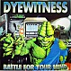 DYEWITNESS - BATTLE FOR YOUR MIND - MMM RECORDS - VINYL RECORD - MR164852