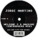 JORGE MARTINS - WELCOME TO D MACHINE - SIXTY FOUR - VINYL RECORD - MR166242