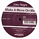JOEY NEGRO - MAKE A MOVE ON ME - EXECUTIVE LIMITED - VINYL RECORD - MR167183